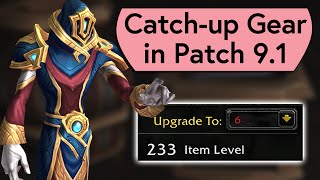Catch-up Gear in Patch 9.1 and How to Upgrade it to 233