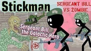 Stickman mentalist. Sergeant Bill. The Galactic Hero vs Zombies. Best video