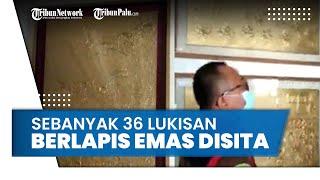 Digeledah Kejagung RI, 36 Lukisan Berlapis Emas Tersangka Asabri Jimmy Sutopo Disita dari Apartement