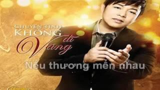 Karaoke [Chuyện Tình Không Dĩ Vãng]   Quang Lê