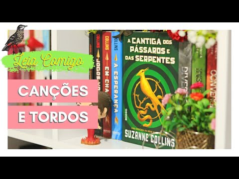 LEIA COMIGO + RESENHA: A CANTIGA DOS PÁSSAROS E DAS SERPENTES | Leticia Mateuzi