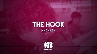 Bhaskar - The Hook [Vídeo Oficial]