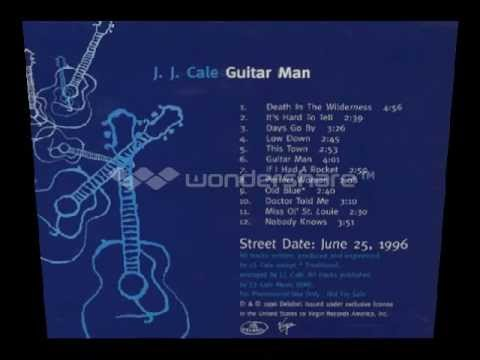J.J. Cale - Doctor Told Me
