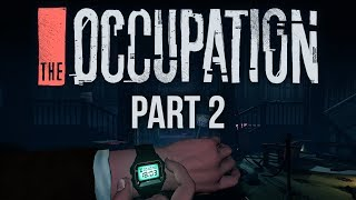 The Occupation - Part 2 - Skeletons in the Closet