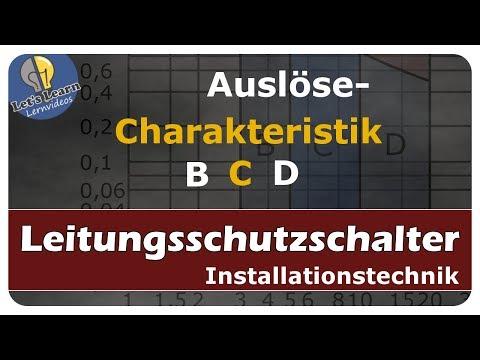 Auslösecharakteristik / Charakteristik B, C, D - Leitungsschutzschalter - einfach erklärt