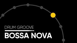 Bossa Nova (Ride Cymbal)   Drum Groove