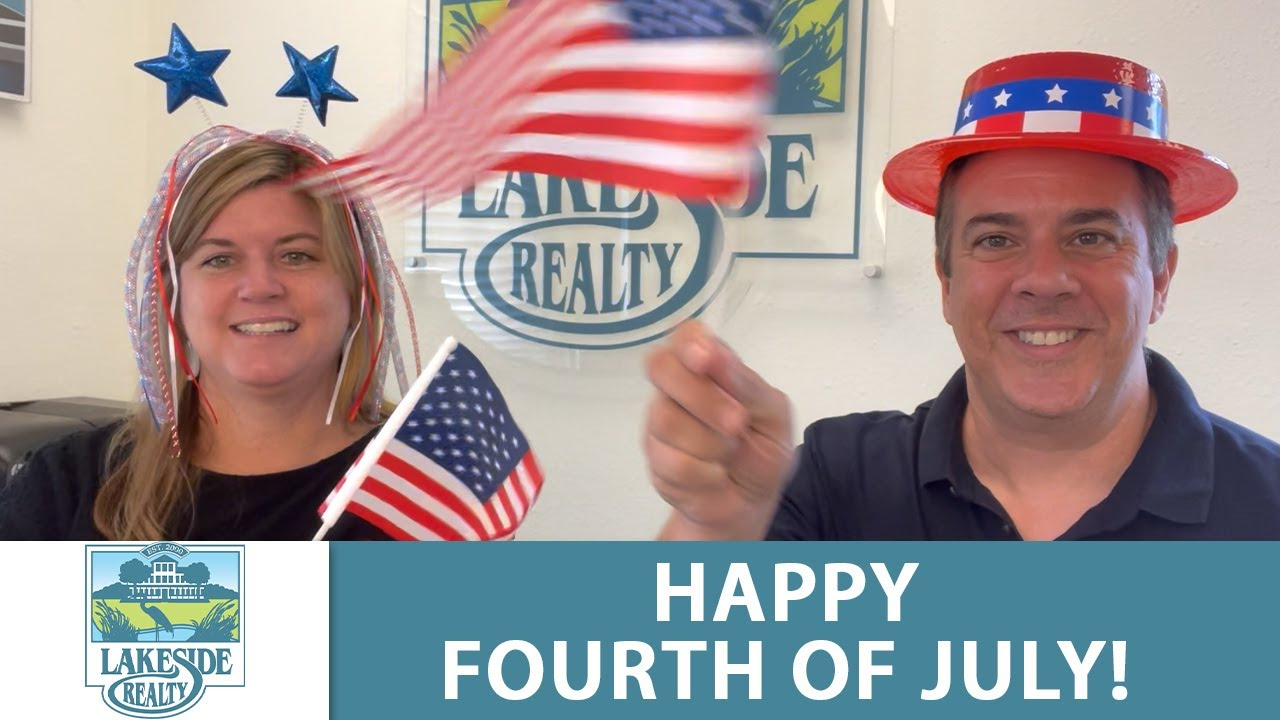 Happy Fourth of July from Lakeside Realty!