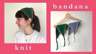 easy knit bandana 🌼  tutorial (step by step)