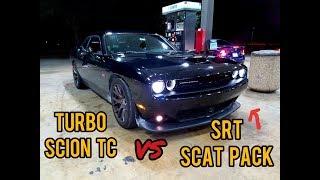 Turbo Scion TC vs Challenger SRT Scat Pack