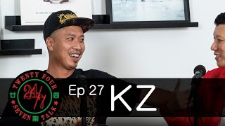 24/7TALK: Episode 27 ft. KZ