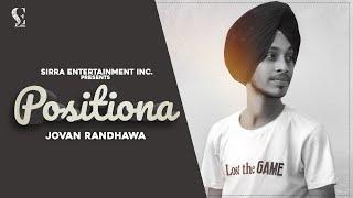 New Punjabi Song 2020 | Positiona | Jovan Randhawa | Latest Punjabi Songs | Sirra Entertainment