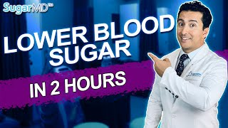 How To Bring Blood Sugar Down Fast in 2 Hours when too high (2020). Lower blood sugar now! SugarMD