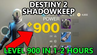 Destiny 2 Shadowkeep - Easy and Fast Level 900 in 1-2 hours - Light Level Grind on Moon