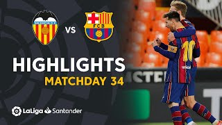 Highlights Valencia CF vs FC Barcelona (2-3)