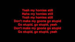 Lil Wayne - My homie still (Lyrics) Ft. Big Sean (Dirty)
