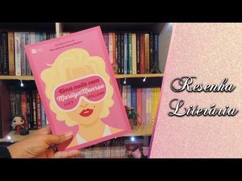 Resenha: Uma Noite com Marilyn Monroe - Lucy Holliday | Leticia Mateuzi