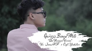 Download lagu James Ap Gerigis Banyu Moto Mp3