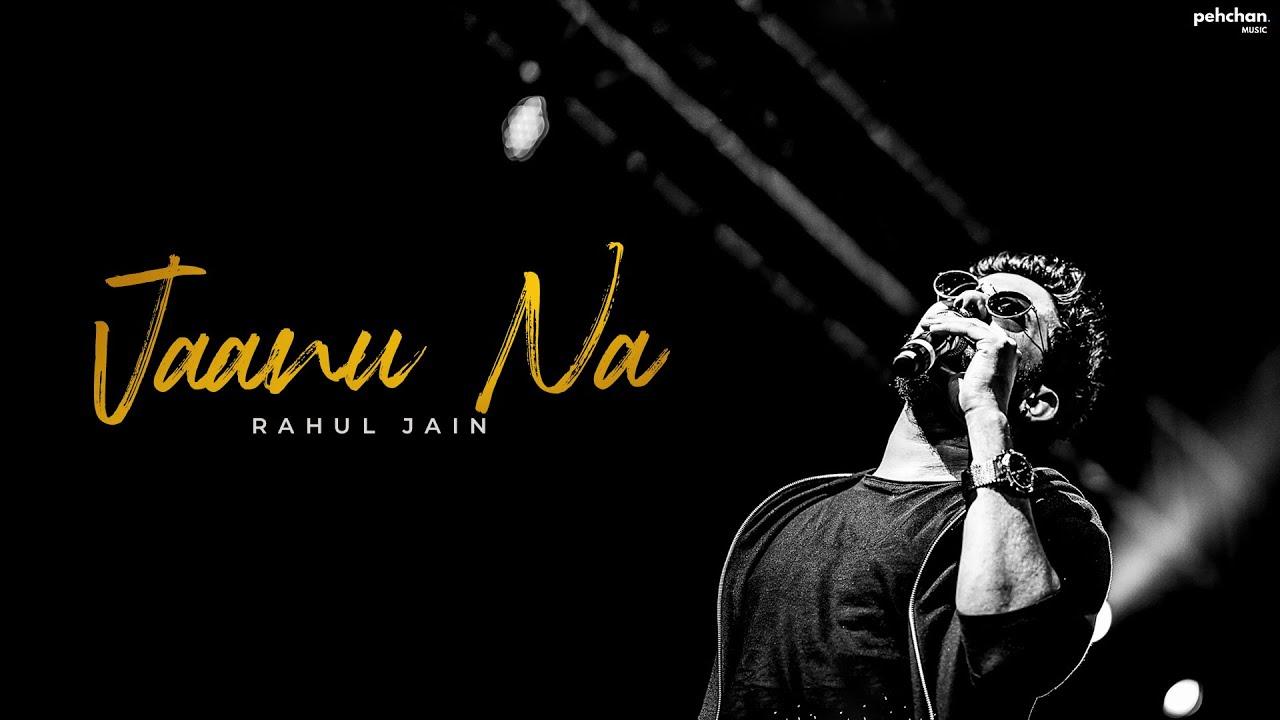Jaanu Na mp3 Song