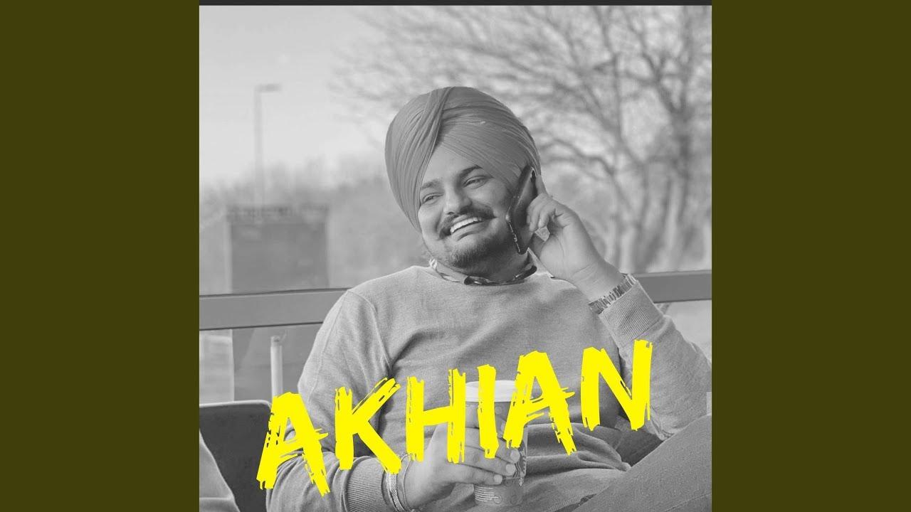 Akhiyan Lyrics- Sidhu Moosewala Songs