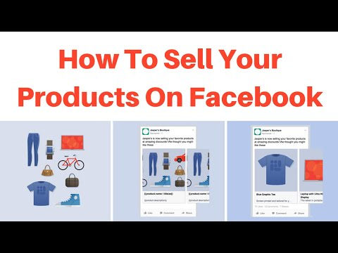 How To Sell Your Products On Facebook
