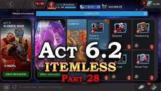 Act 6.2 - Itemless - Part 28 | Marvel Contest of Champions Live Stream