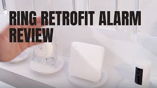 Ring Retrofit Alarm System Review