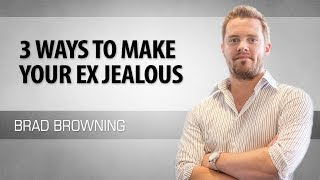 3 Ways To Make Your Ex Jealous (Subtle Tricks That Create Real Jealousy)