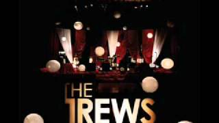 The Trews - Hold Me in Your Arms (Acoustic)