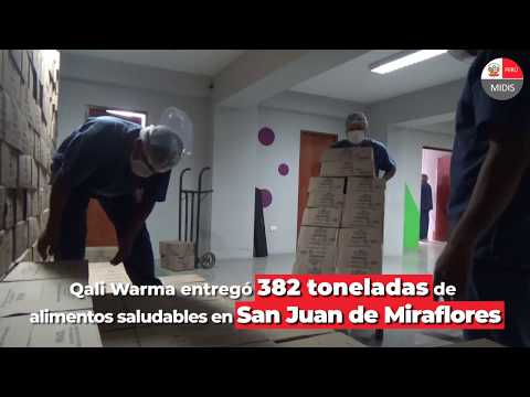 Qali Warma entrega 382 toneladas de alimentos saludables en San Juan de Miraflores