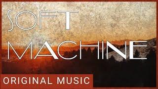 Soft Machine (Alt Rock)