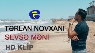 Terlan Novxani – Sevse meni