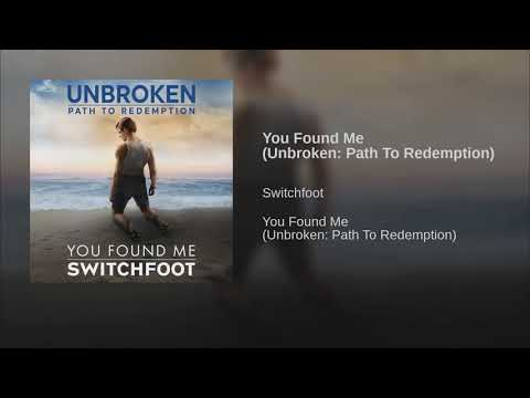 Switchfoot You Found Me Lyric Video