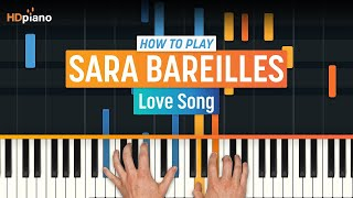 """How To Play """"Love Song"""" By Sara Bareilles 