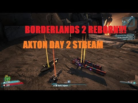 BL2 REBORN! - Axton | FINALE!!! Funny Moments & Legendary