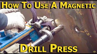 How to use a Mag Drill