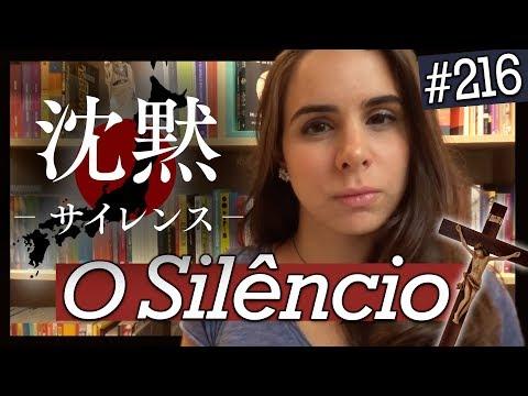 O SILÊNCIO, DE SHUSAKU ENDO (#216)