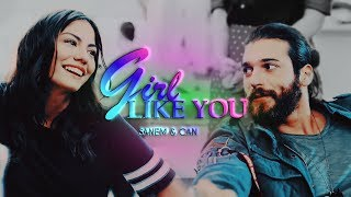 ✸ Girl Like You | Can & Sanem