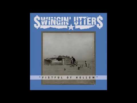 SWINGIN' UTTERS Fistful Of Hollow [full album]