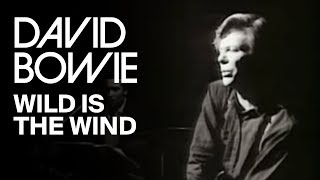 David Bowie - Wild Is The Wind