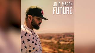 JoJo Mason   Future (Official Audio)