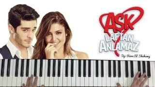 Aşk Laftan Anlamaz Dizi Müziği- Sonsuz Sevgim- Piano