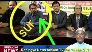 Rohingya News Arakan TV Sat 16 Mar 2019