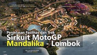 VLOG Sirkuit MotoGP Mandalika Lombok : Penjelasan Fasilitas Dan Trek | TMCBLOG #1145