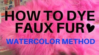 WATERCOLOR METHOD | HOW TO DYE FAUX FUR ♡
