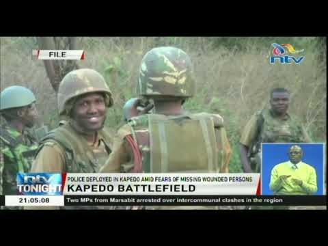Police deployed in Kapedo amid fears of missing wounded persons