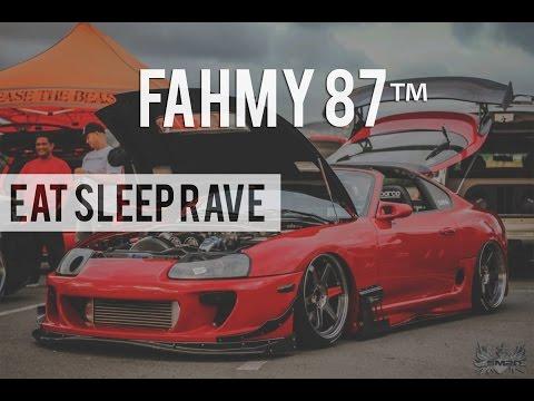 Fahmy 87™ - Eat Sleep Rave