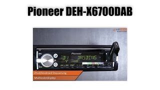 Pioneer DEH-X6700DAB Autoradio - DAB Auto Radio Vorstellung Präsentation - Beratungsvideo