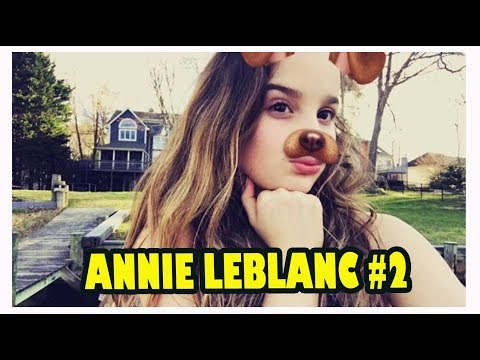OLDEST Annie LeblanC Tik Tok & Musically #2