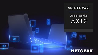 Unboxing the NETGEAR Nighthawk AX12 12-Stream Wi-Fi 6 Router | RAX120