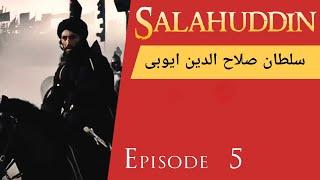 Sultan Salahuddin Ayubi in Urdu: Episode 5